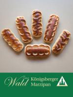 Original Wald Königsberger Marzipanbrote geflämmt 150g