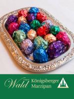 Original Wald Königsberger Marzipanpralinen alkoholisch 500g
