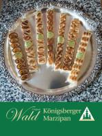 Original Wald Königsberger Teekonfekt geflämmt Stange