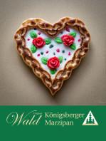 Original Wald Königsberger Marzipanherzen gefüllt 380g