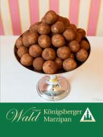 Original Wald Königsberger Marzipankartoffeln