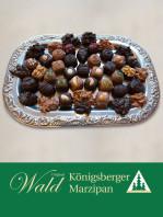 Original Wald Königsberger Marzipanpralinen 500g
